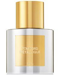 Tom Ford Metallique ~ new fragrance